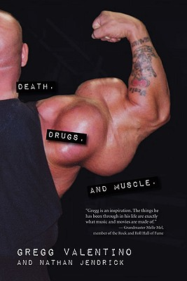 Death, Drugs and Muscle By Valentino, Gregg/ Jendrick, Nathan